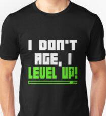 I Don't Age, I Level Up T-Shirt