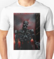 You have fallen, it is not okay, the robot is not here to help. Unisex T-Shirt
