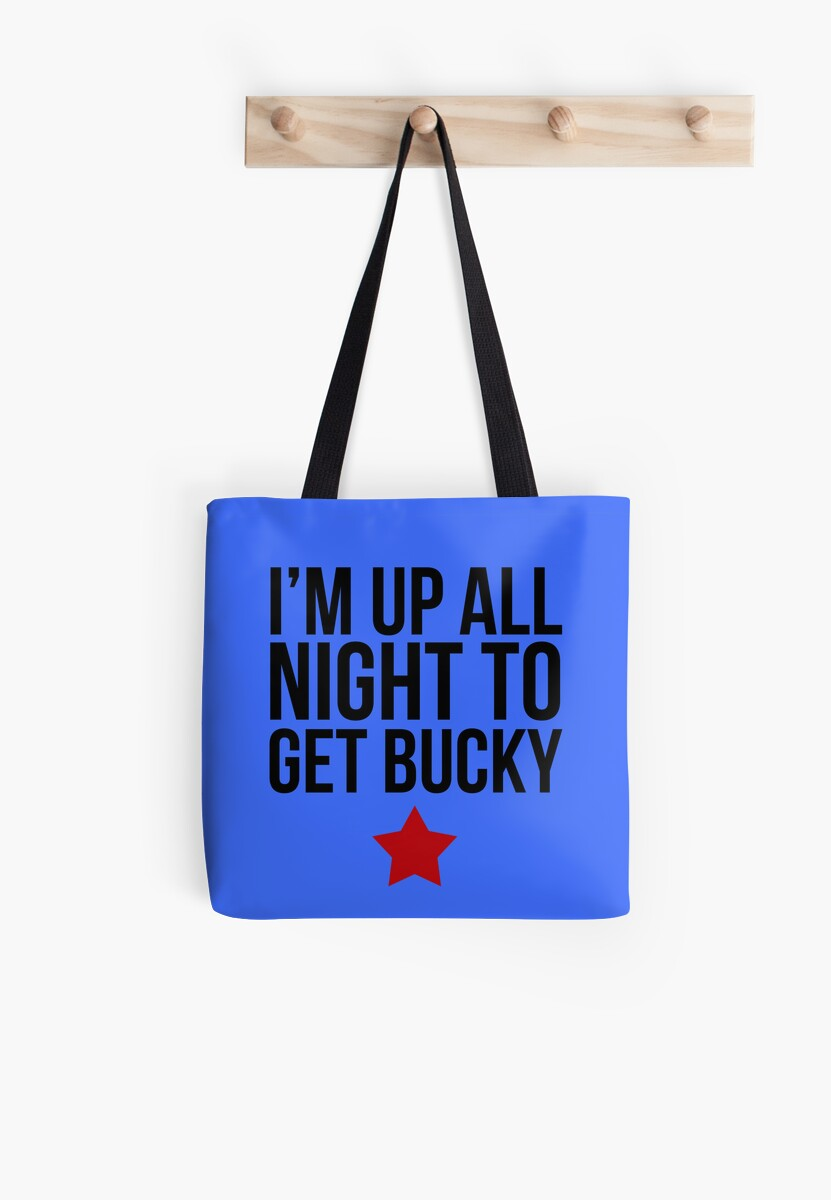 Up All Night To Get Bucky by BobbyMcG