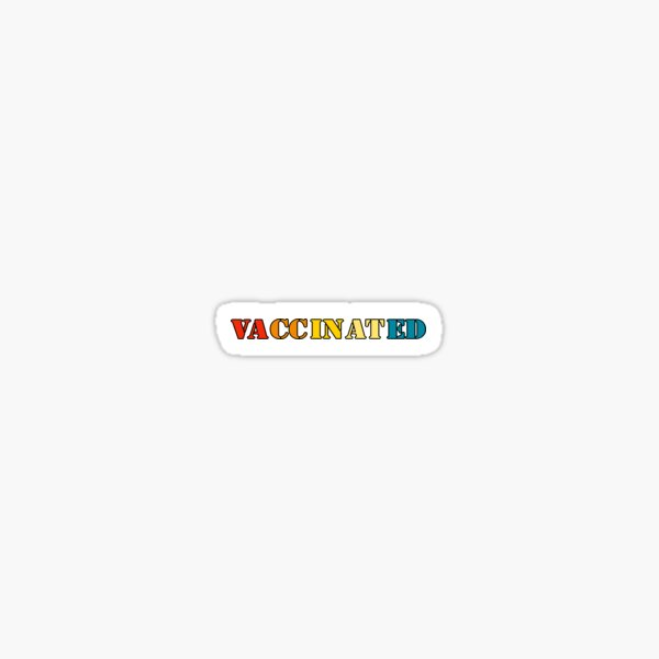 vaccinated  Sticker
