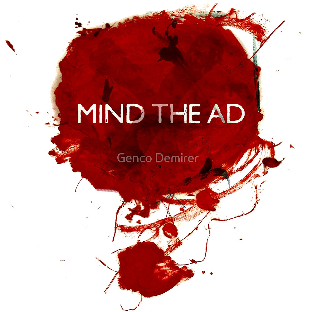 Mind The Ad ART by Genco Demirer