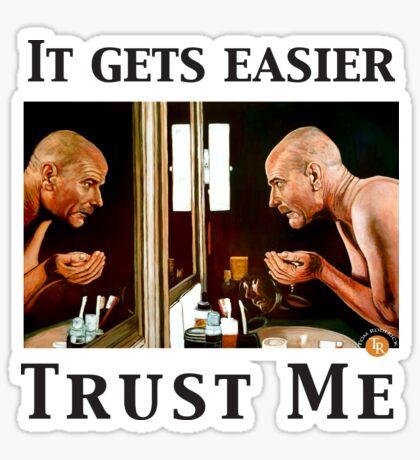 Trust Me Sticker