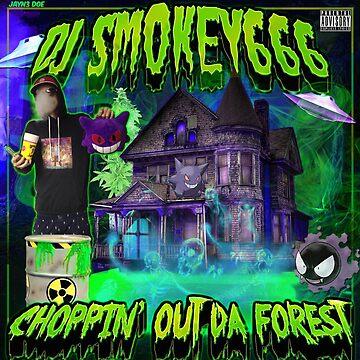 Dj Smokey - Choppin Out Da Forest Album Art by JuicySchinken