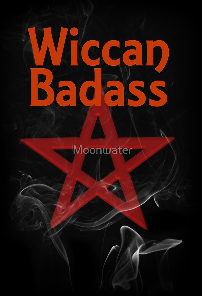 Wiccan Badass by Moonwater