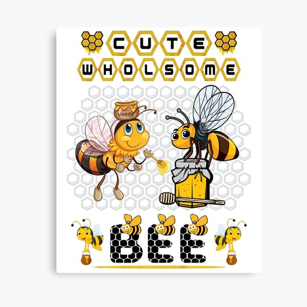 Cute Wholesome Bee - Bee and Honey Lovers Canvas Print