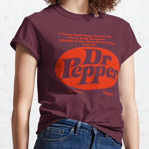 They Call Me Dr. Pepper Classic T-Shirt