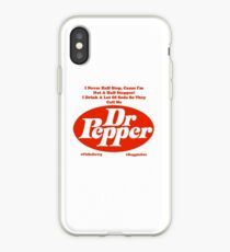 They Call Me Dr. Pepper iPhone Case