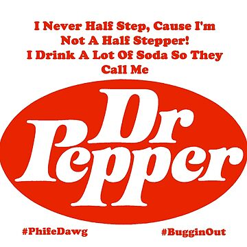 They Call Me Dr. Pepper by djcaptainkirk