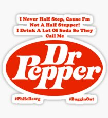 They Call Me Dr. Pepper Sticker