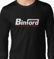 Binford Tools when you need more power T-Shirt