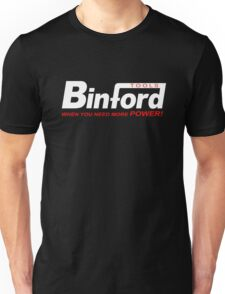 Binford Tools when you need more power Unisex T-Shirt