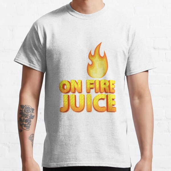 ON FIRE JUICE Classic T-Shirt