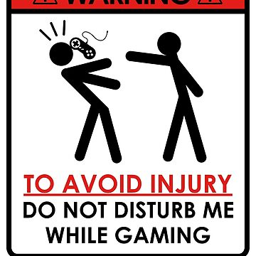 Don't Disturb Gamers by thehappyiceman7