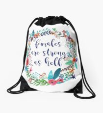 Females Are Strong as Hell Floral Drawstring Bag