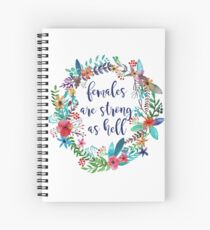 Females Are Strong as Hell Floral Spiral Notebook