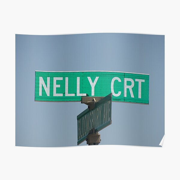 Nelly, Nelly sticker, Nelly magnet, Nelly mask, Nelly mug Poster