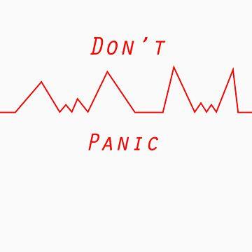 Please Do Not Panic by designmayvary
