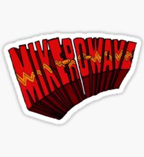 ▼▲ Mike-Ro-Wave ▲▼ Sticker