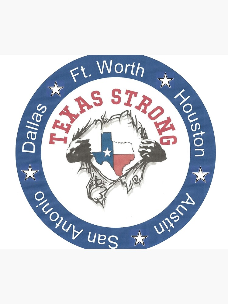 TEXAS STRONG  by artinkdesigns