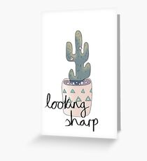 Cactus Looking Sharp Card Greeting Card