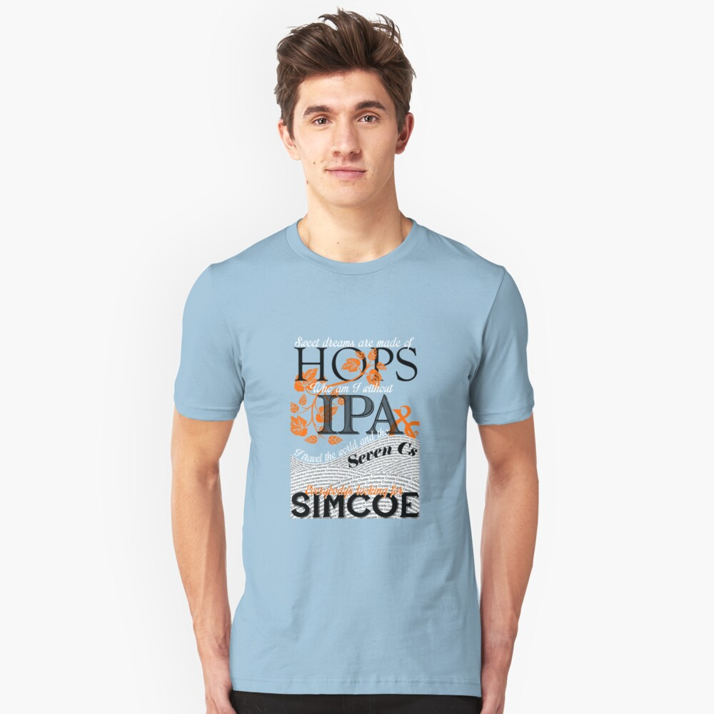 Sweet Dreams are Made of Hops Unisex T-Shirt Front
