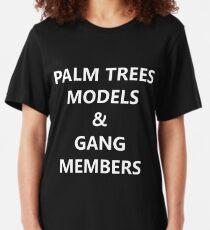 Palm Trees, Models & Gang Members Slim Fit T-Shirt