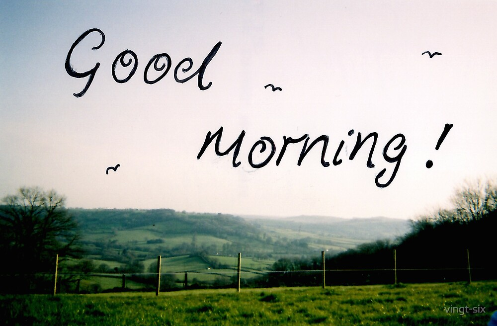 Good Morning by vingt-six