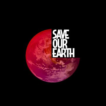 Save Our Earth by MALIQ