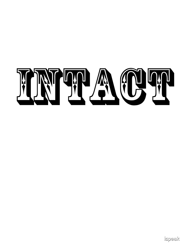 intact by ispeak