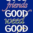 Friends and Weed by ImTreason