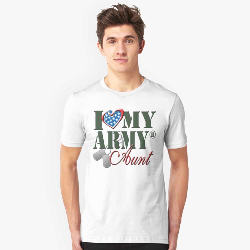 I Love My Army Aunt Unisex T-Shirt Front