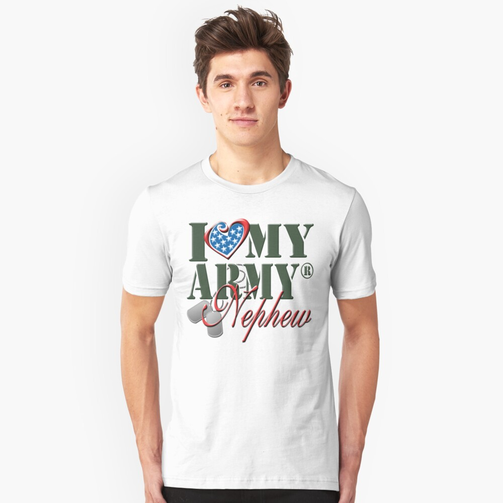 I Love My Army Nephew Unisex T-Shirt Front