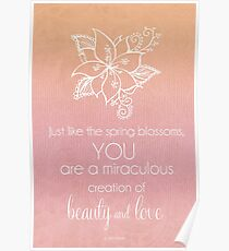 You Are A Miraculous Creation Poster