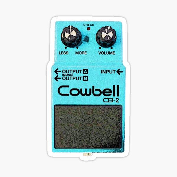 More Cowbell - Musician Meme Parody Guitar Pedal Sticker