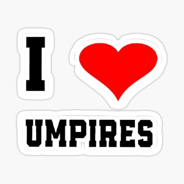 I Love Umpires Sticker