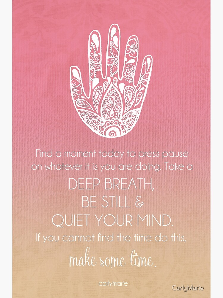 Quiet Your Mind by CarlyMarie