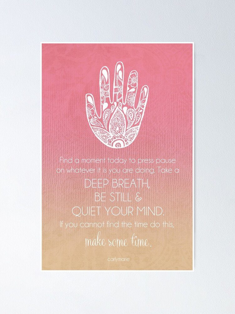 Alternate view of Quiet Your Mind Poster