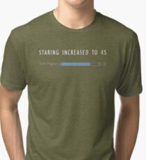Staring Skill Increased Tri-blend T-Shirt