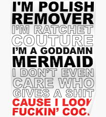 I'm Ratchet Couture Poster
