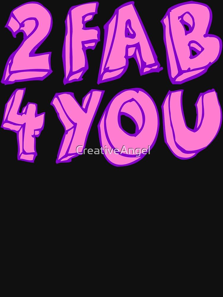 2 FAB 4 YOU by CreativeAngel