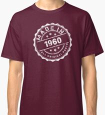 MADE IN 1960 ALL ORIGINAL PARTS Classic T-Shirt