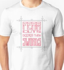 Fear cuts deeper than swords - Game of Thrones Unisex T-Shirt