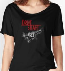 Drive Shaft Women's Relaxed Fit T-Shirt