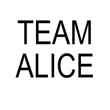 Team Alice by Foureyesfox
