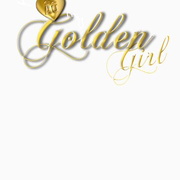 I Love my Golden Girl by -Au-