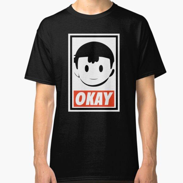 OKAY Classic T-Shirt