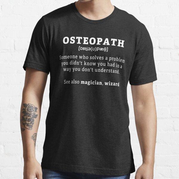 Ostéopathe Définition Professions Définitions Cadeau T-shirt essentiel