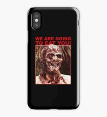 We Are Going to Eat You | Zombi 2 iPhone Case
