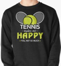 TENNIS MAKE ME HAPPY Pullover