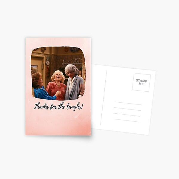 Golden Girls Thanks for the Laughs card Postcard